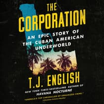 The Corporation by T. J. English audiobook