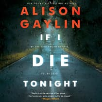 If I Die Tonight by Alison Gaylin audiobook