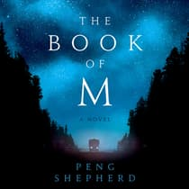 The Book of M by Peng Shepherd audiobook