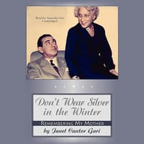 Don't Wear Silver in the Winter by Janet Cantor Gari audiobook
