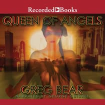 Queen of Angels by Greg Bear audiobook
