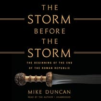 The Storm before the Storm by Mike Duncan audiobook