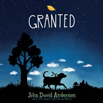 Granted by John David Anderson audiobook