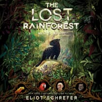 The Lost Rainforest #1: Mez's Magic by Eliot Schrefer audiobook