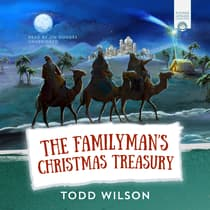The Familyman's Christmas Treasury by Todd Wilson audiobook