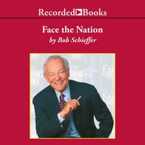 Face the Nation by Bob Schieffer audiobook