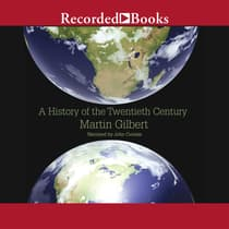 A History of the Twentieth Century by Martin Gilbert audiobook
