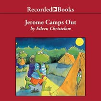 Jerome Camps Out by Eileen Christelow audiobook