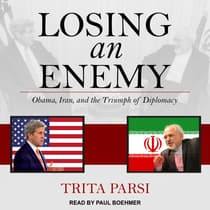 Losing an Enemy by Trita Parsi audiobook