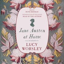 Jane Austen at Home by Lucy Worsley audiobook