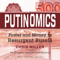 Putinomics by Chris Miller audiobook