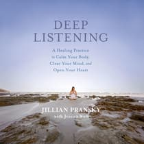 Deep Listening by Jillian Pransky audiobook