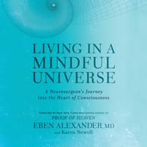 Living in a Mindful Universe by Karen Newell audiobook