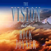 The Vision: The Call by Rick Joyner audiobook