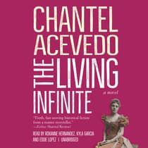 The Living Infinite by Chantel Acevedo audiobook