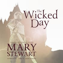 The Wicked Day by Mary Stewart audiobook