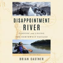 Disappointment River by Brian Castner audiobook