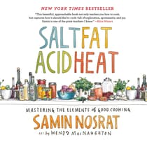 Salt, Fat, Acid, Heat by Samin Nosrat audiobook