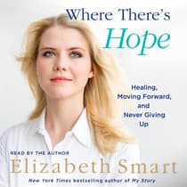 Where There's Hope by Elizabeth A. Smart audiobook