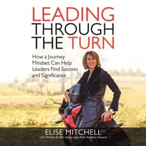 Leading Through the Turn by Elise Mitchell audiobook