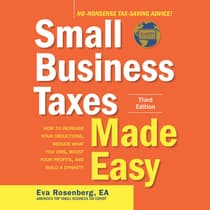 Small Business Taxes Made Easy, Third Edition by Eva Rosenberg audiobook