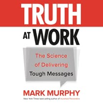 Truth at Work by Mark Murphy audiobook