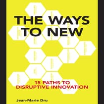 The Ways to New by Jean-Marie Dru audiobook