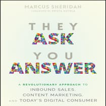 They Ask You Answer by Marcus Sheridan audiobook