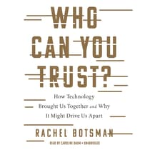 Who Can You Trust? by Rachel Botsman audiobook
