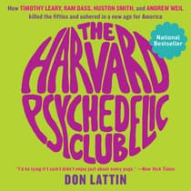 The Harvard Psychedelic Club by Don Lattin audiobook