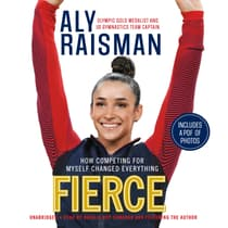 Fierce by Aly Raisman audiobook