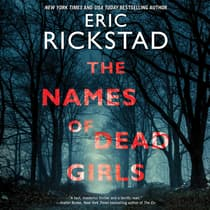 The Names of Dead Girls by Eric Rickstad audiobook