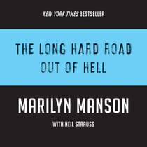 The Long Hard Road Out of Hell by Marilyn Manson audiobook