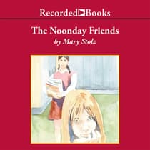 The Noonday Friends by Mary Stolz audiobook
