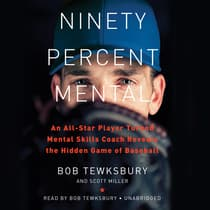 Ninety Percent Mental by Bob Tewksbury audiobook