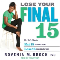Lose Your Final 15 by Rovenia M. Brock audiobook