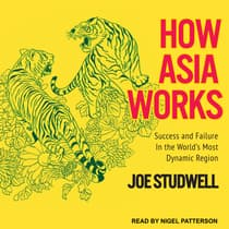 How Asia Works by Joe Studwell audiobook