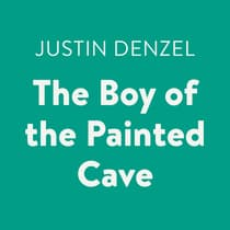The Boy of the Painted Cave by Justin Denzel audiobook