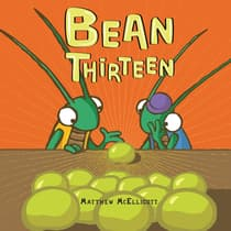Bean Thirteen by Matthew McElligott audiobook