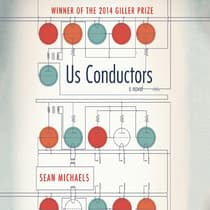 Us Conductors by Sean Michaels audiobook