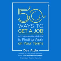 50 Ways to Get a Job by Dev Aujla audiobook