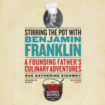 Stirring the Pot with Benjamin Franklin by Rae Katherine Eighmey audiobook