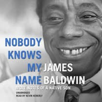 Nobody Knows My Name by James Baldwin audiobook