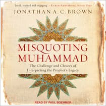 Misquoting Muhammad by Jonathan A. C. Brown audiobook