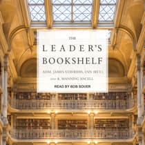 The Leader's Bookshelf by Adm. James  Stavridis audiobook
