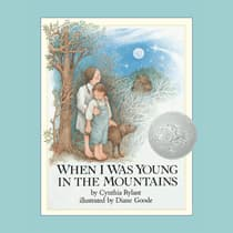 When I Was Young in the Mountains by Cynthia Rylant audiobook