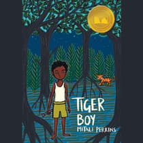 Tiger Boy by Mitali Perkins audiobook