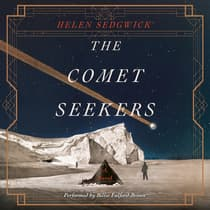 The Comet Seekers by Helen Sedgwick audiobook
