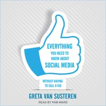 Everything You Need to Know about Social Media by Greta Van Susteren audiobook