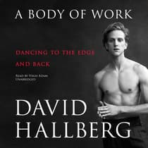 A Body of Work by David Hallberg audiobook
